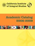 California Institute of Integral Studies -- Catalog 2008-2009 by CIIS