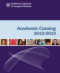 California Institute of Integral Studies -- Catalog 2012-2013