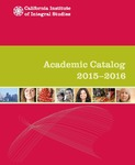 California Institute of Integral Studies--Catalog 2015-2016 by CIIS