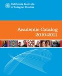 California Institute of Integral Studies-- Catalog 2010-2011 by CIIS