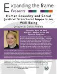 Human Sexuality and Social Justice: Structual Impacts on Well Being by Sonya Arreola