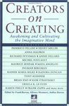 Creators on Creating: Awakening and Cultivating the Imaginative Mind by Frank Barron, Alfonso Montuori, and Anthea Barron
