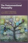 The Postconventional Personality: Assessing, Researching, and Theorizing Higher Development