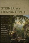 Steiner and Kindred Spirits (Spi Edition) by Robert McDermott