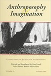 Anthroposophy & Imagination: Classics from The Journal For Anthroposophy, Issue # 76, summer 2006